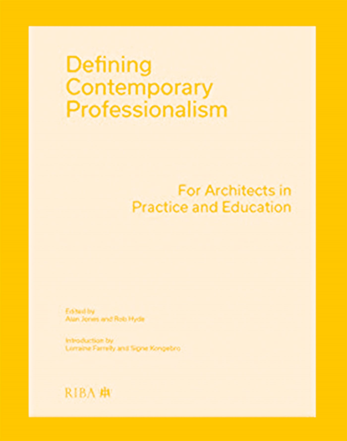 190902 Riba Defining Contemporary Professionalism